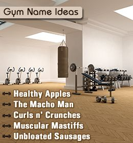 Here are very cool name suggestions for your gym business