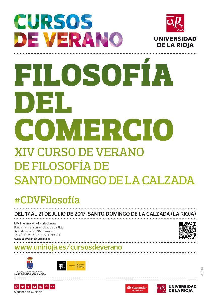Filosofía Del Comercio Fechas Del 17 Al 21 De Julio Sede Santo Domingo De La Calzada La Rioja Filosofía Cursillo Curso De Verano