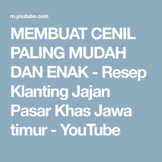 Membuat Cenil Paling Mudah Dan Enak Resep Klanting Jajan Pasar Khas Jawa Timur Youtube Resep Youtube