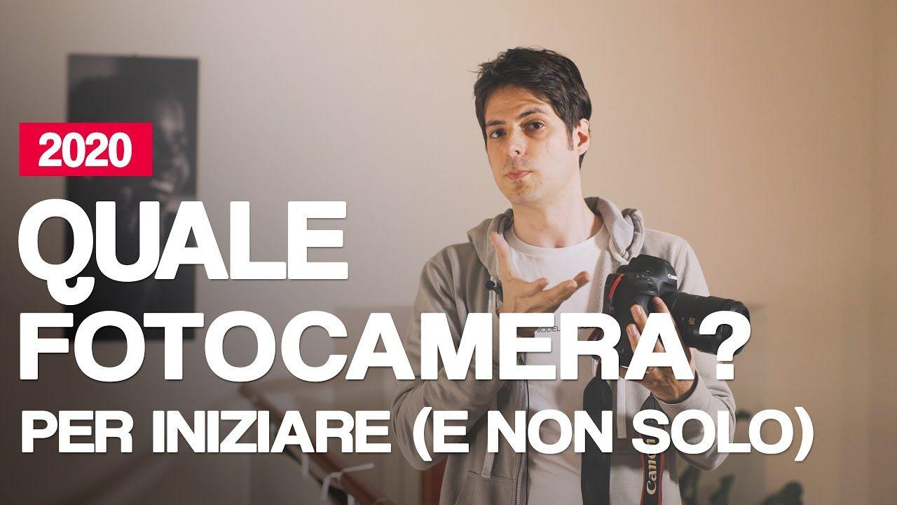 Quale Macchina Fotografica Per Iniziare E Non Solo 2020 Youtube Fotografia Macchina Fotografica Youtube