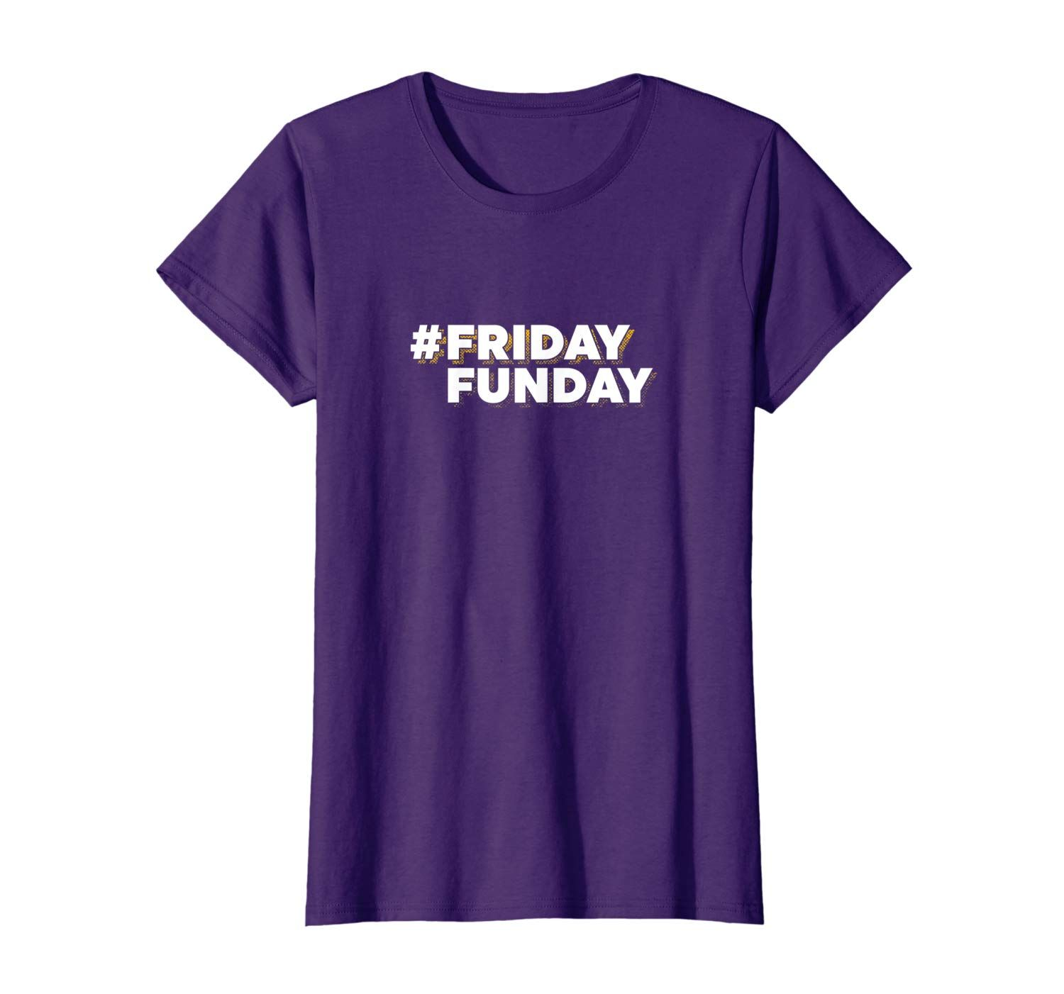 Hashtag Friday Funday T-Shirt For Men and Women
