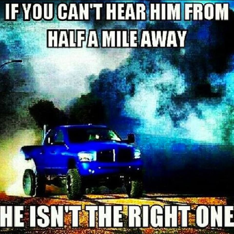 Dodge Quotes If You Can't Hear Him From Half A Mile Awayhe Isn't The Right