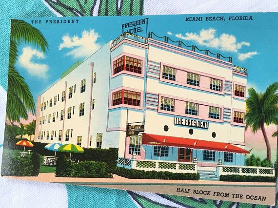 Vintage Miami Beach Postcard Art Deco Hotel The President