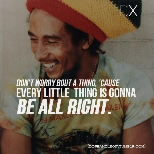 Dont Worry Lyrics Song Download: Don't Worry Bout A Thing, Cause Every Little Thing Is
