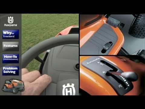 Husqvarna Lawn Tractors Features How To S Tractors