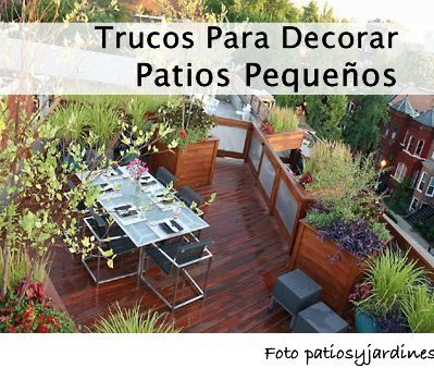 Trucos para decorar patios peque os proyectos que debo for Ver patios decorados
