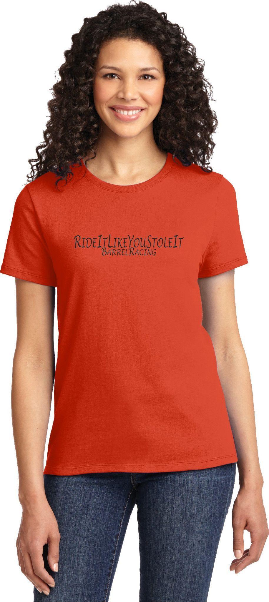 Ride It Like You Stole It Barrel Racing Ladies Orange T-Shirt