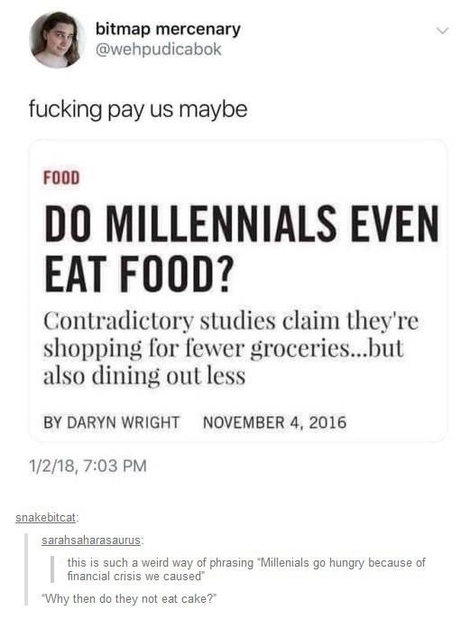 Reddit The Front Page Of The Internet Tumblr Posts Millenials Funny Memes