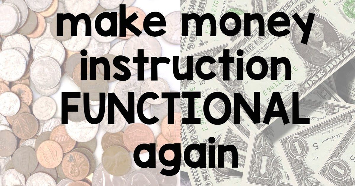 Making Money IEP Goals More Functional is part of Money skills, Teaching money, Iep goals, Money math, First year teaching, Life skills -  life skills focus