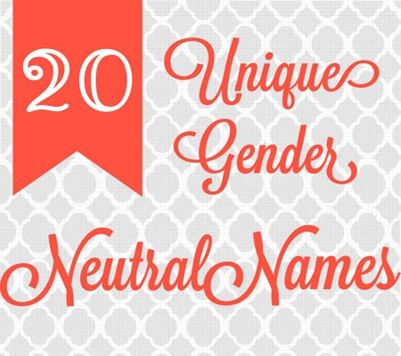 Unique Gender Neutral Baby Names