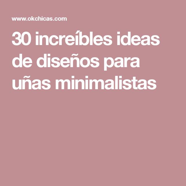 30 increíbles ideas de diseños para uñas minimalistas