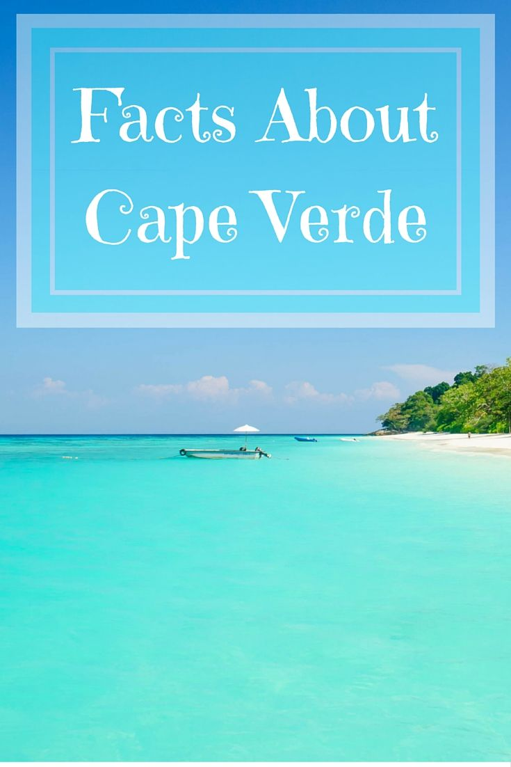 How Many Of These Cape Verde Islands Facts Do You Know
