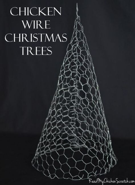 chicken wire christmas trees could paint whitesparkly and decorate - Christmas Decorations With Chicken Wire