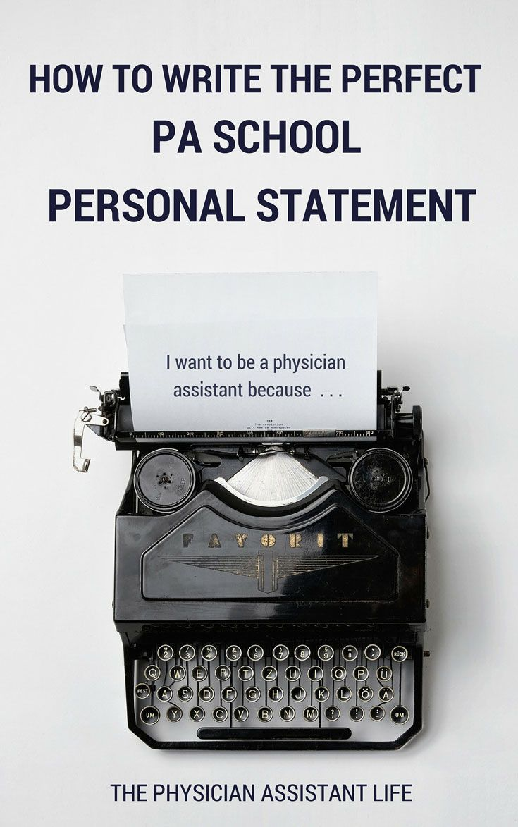 physician assistant personal statement essay Running head: personal statement personal statement to physician assistant admission name university course instructor date your name your address 09/jan/2012.