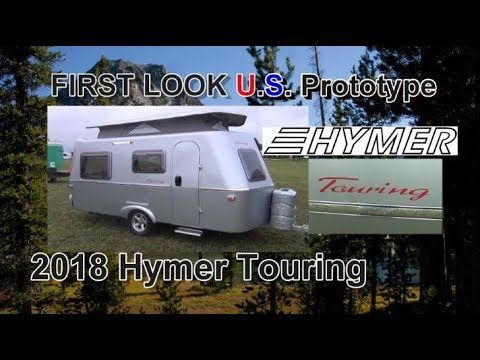 First Look 2018 Hymer Touring Us Prototype Mount Comfort Rv