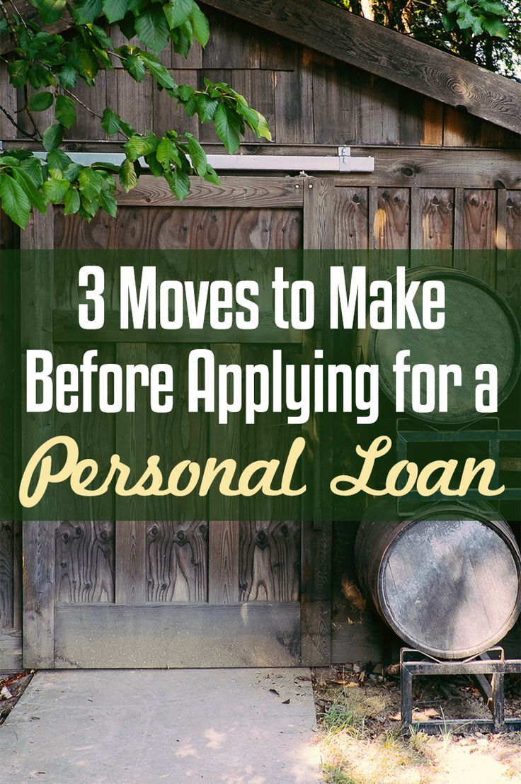 3 Moves To Make Before Considering A Personal Loan Personal Loans Loans For Bad Credit Personal Loans Debt Payoff