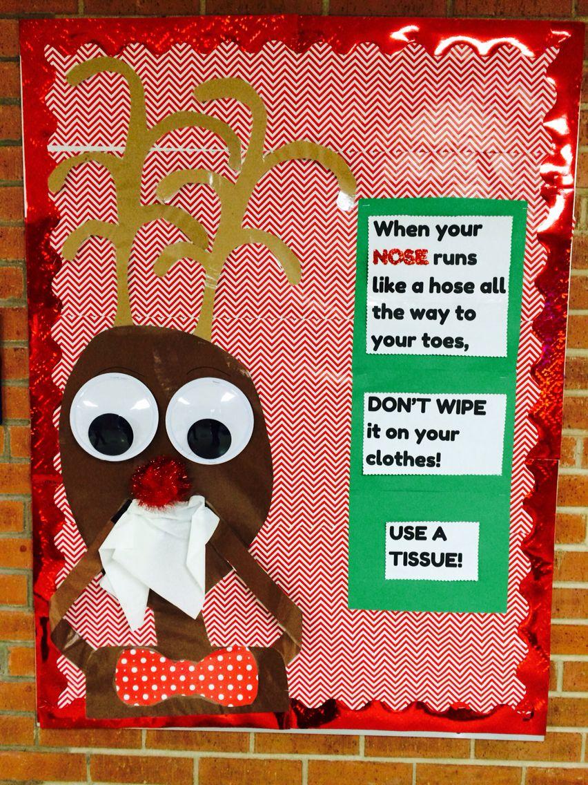Winter school Nurse boardwhen your nose runs like a hose