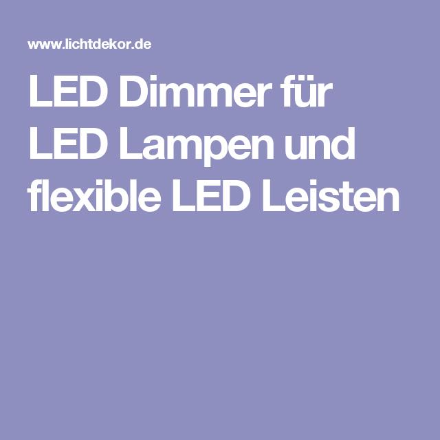 LED Dimmer für LED Lampen und flexible LED Leisten | geniale ...
