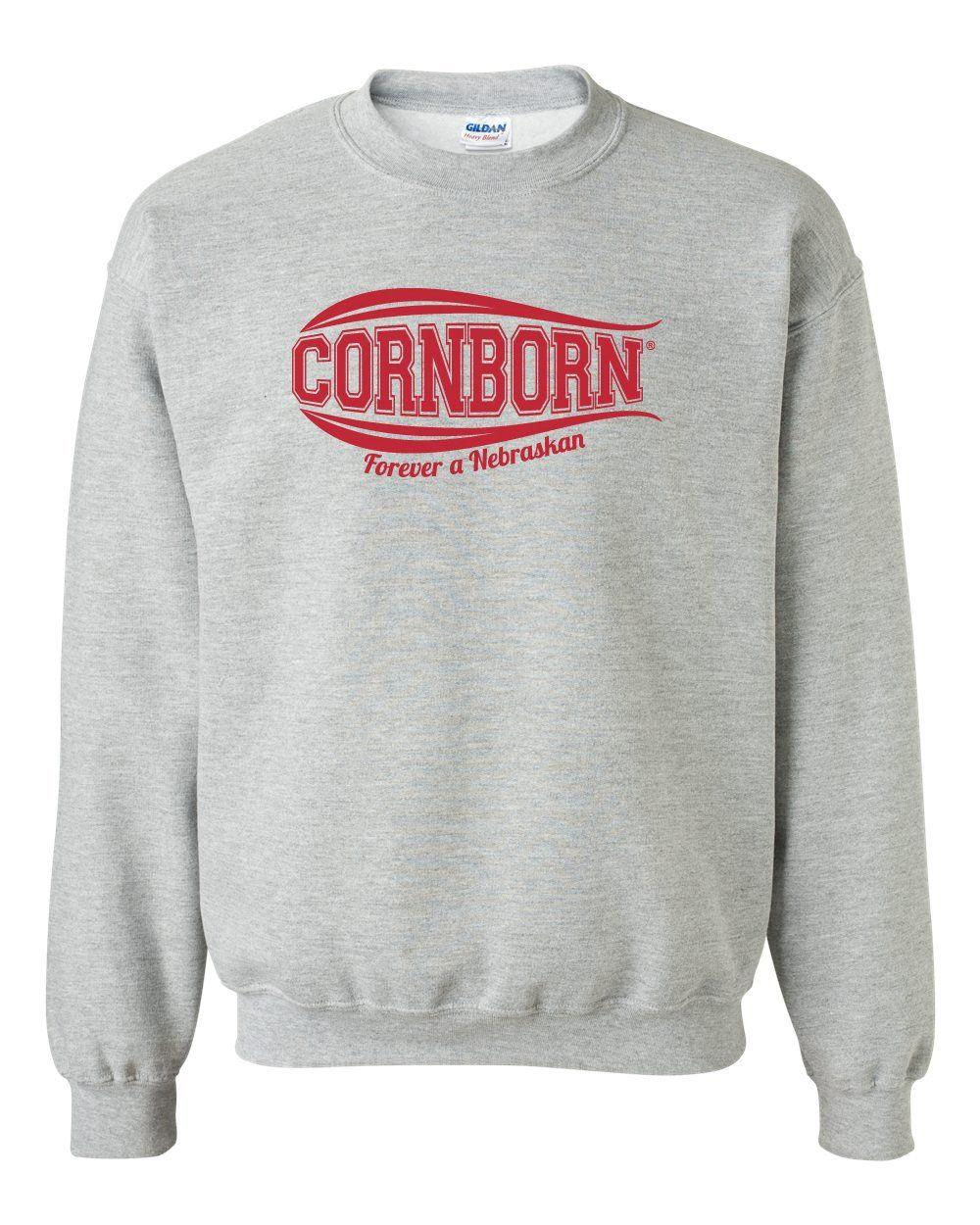 05715e5f Nebraska Crewneck Sweatshirt - CORNBORN - Forever a Nebraskan ...