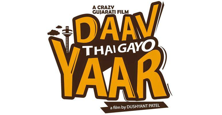 Daav Thai Gayo Yaar Upcoming Urban Gujarati Movie