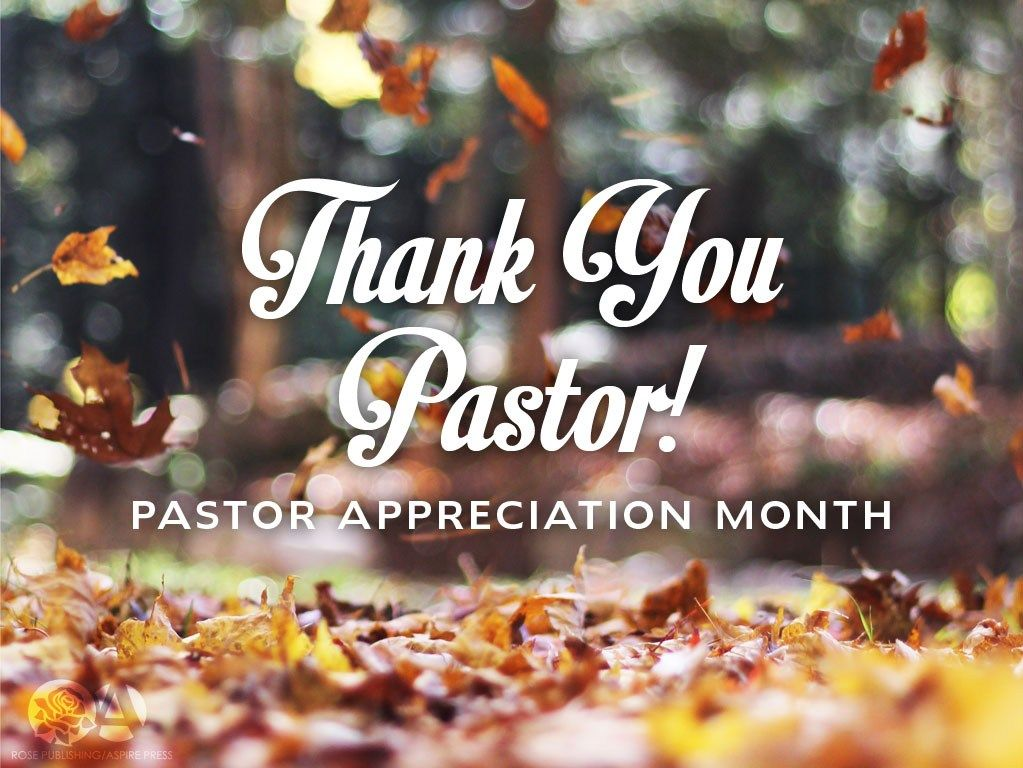 7 Ways To Appreciate Your Pastor Rose Publishing Blog Pastors Appreciation Pastor Appreciation Day Thank You Pastor