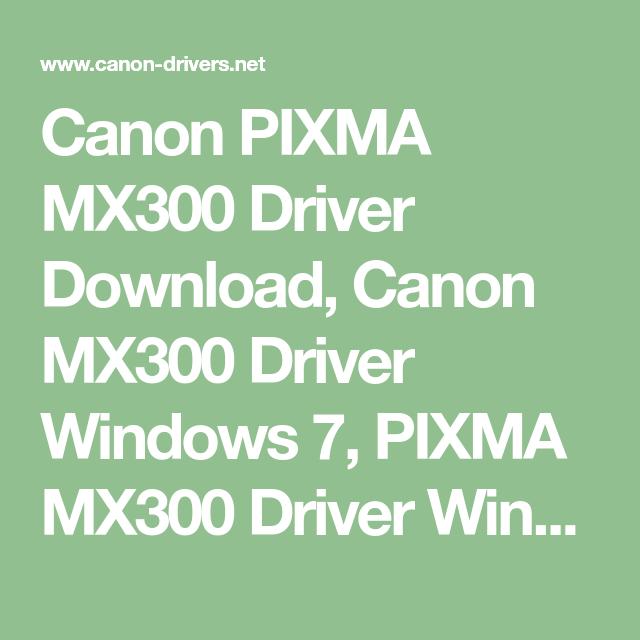 CANON MX300 SCANNER SOFTWARE WINDOWS 8 X64 DRIVER