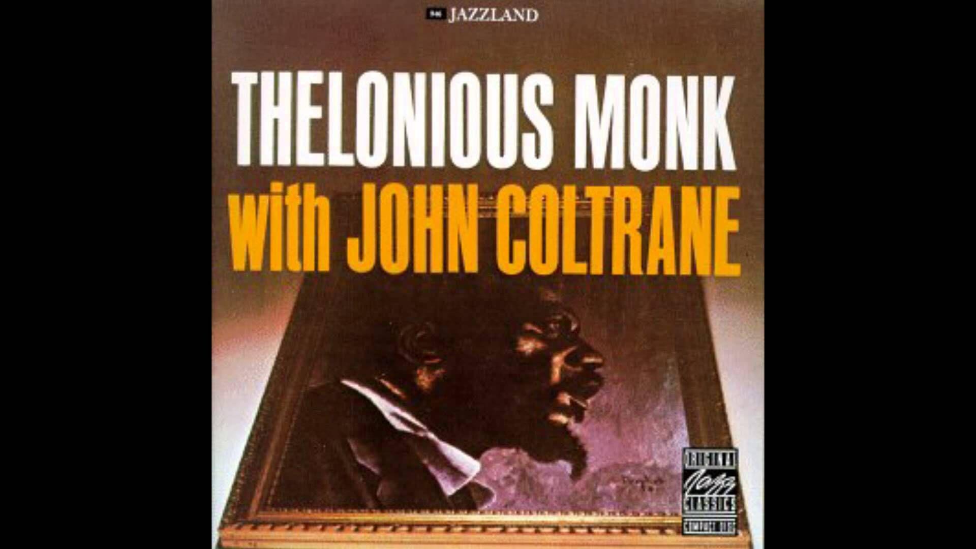 Thelonious Monk with John Coltrane (1957) [Full album
