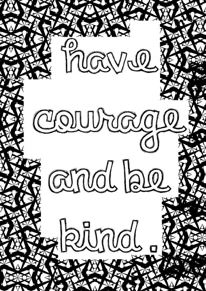 Have Courage And Be Kind Quote Coloring Pages