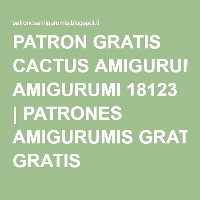 PATRON GRATIS CACTUS AMIGURUMI 18123 | PATRONES AMIGURUMIS GRATIS