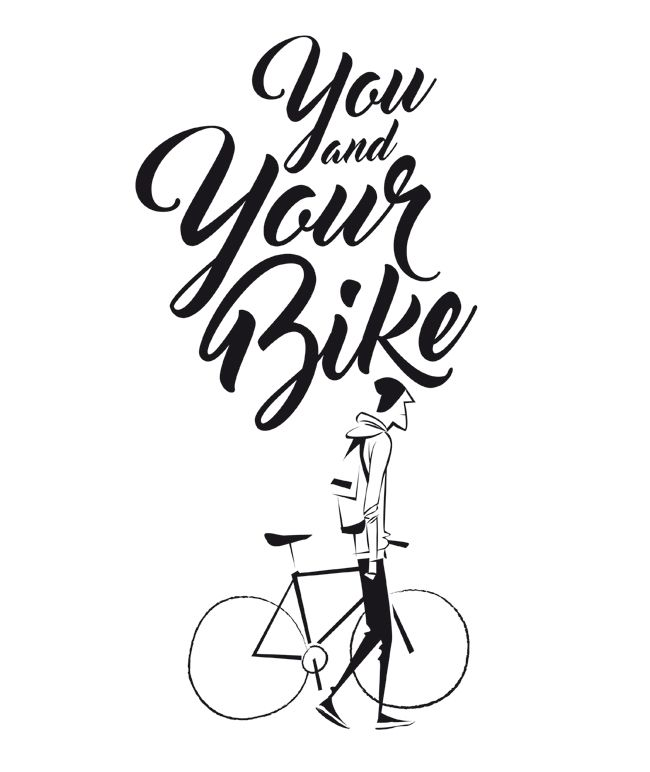 Ldquo You And Your Bike Rdquo Bike Illustration Bike Poster