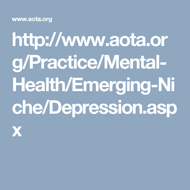 Pin on OT Areas of Practice in Mental Health : Depression