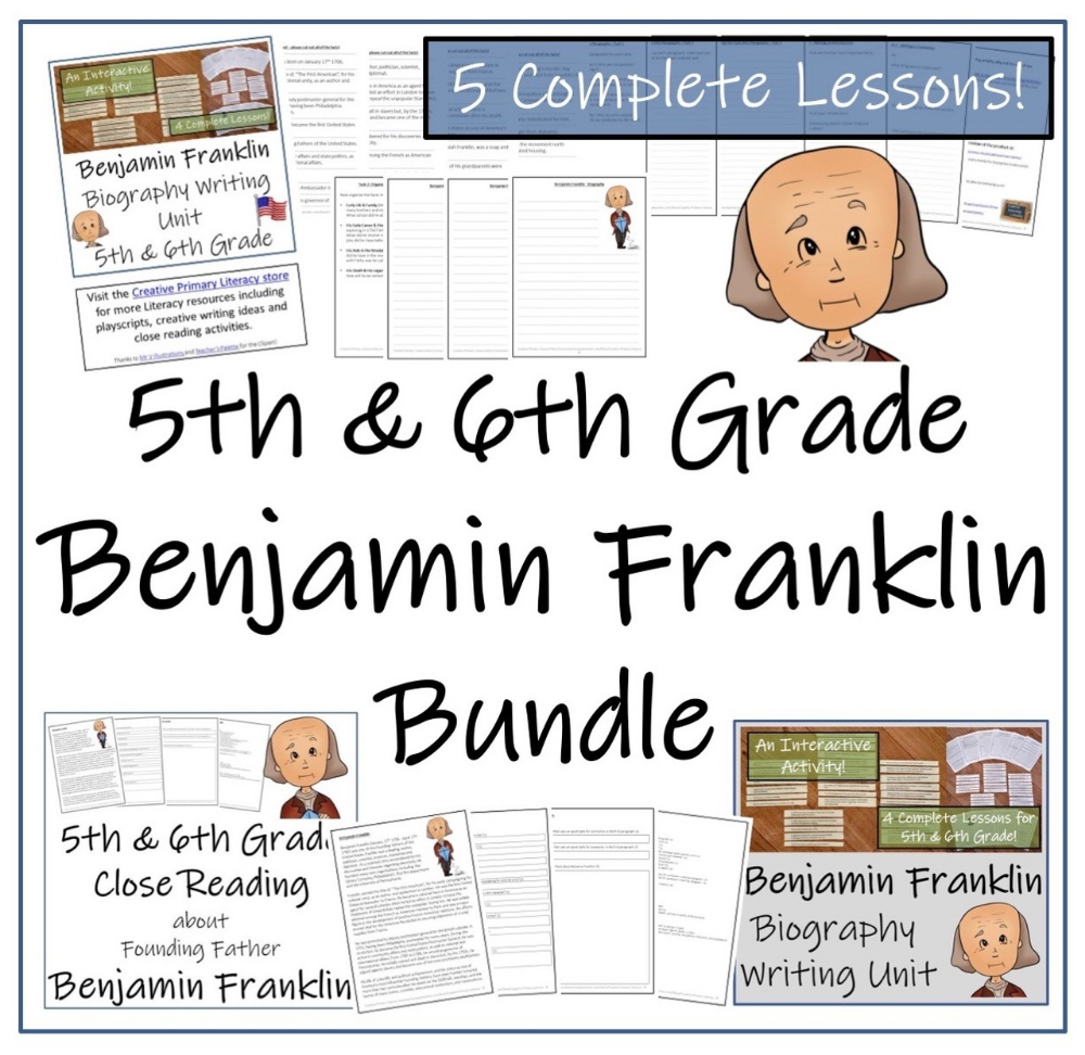 Benjamin Franklin 5th 6th Grade Close Read Biography Writing Bundle Writing Activities Primary Literacy Reading Comprehension Activities [ 972 x 1000 Pixel ]