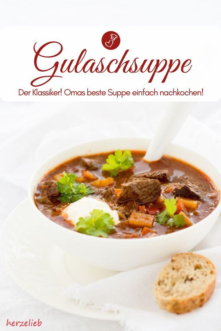 Gulaschsuppe – deftig und wie von Mutti #gulaschrezept