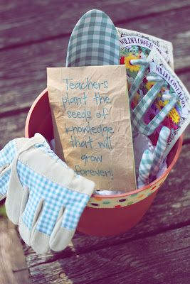 teacher appreciation  adapted from http://www.u-createcrafts.com/2012/05/teacher-appreciation-gift-garden-style.html