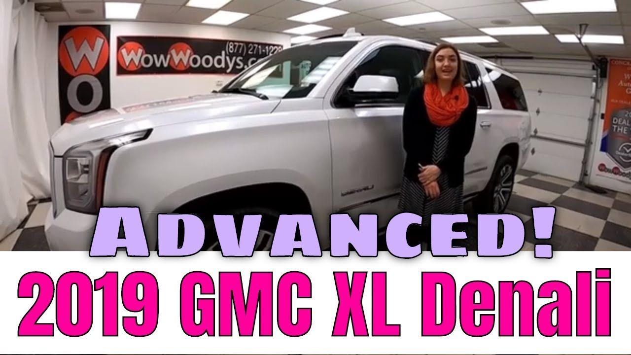 2019 GMC Yukon XL Denali Video Walkthrough WowWoodys in