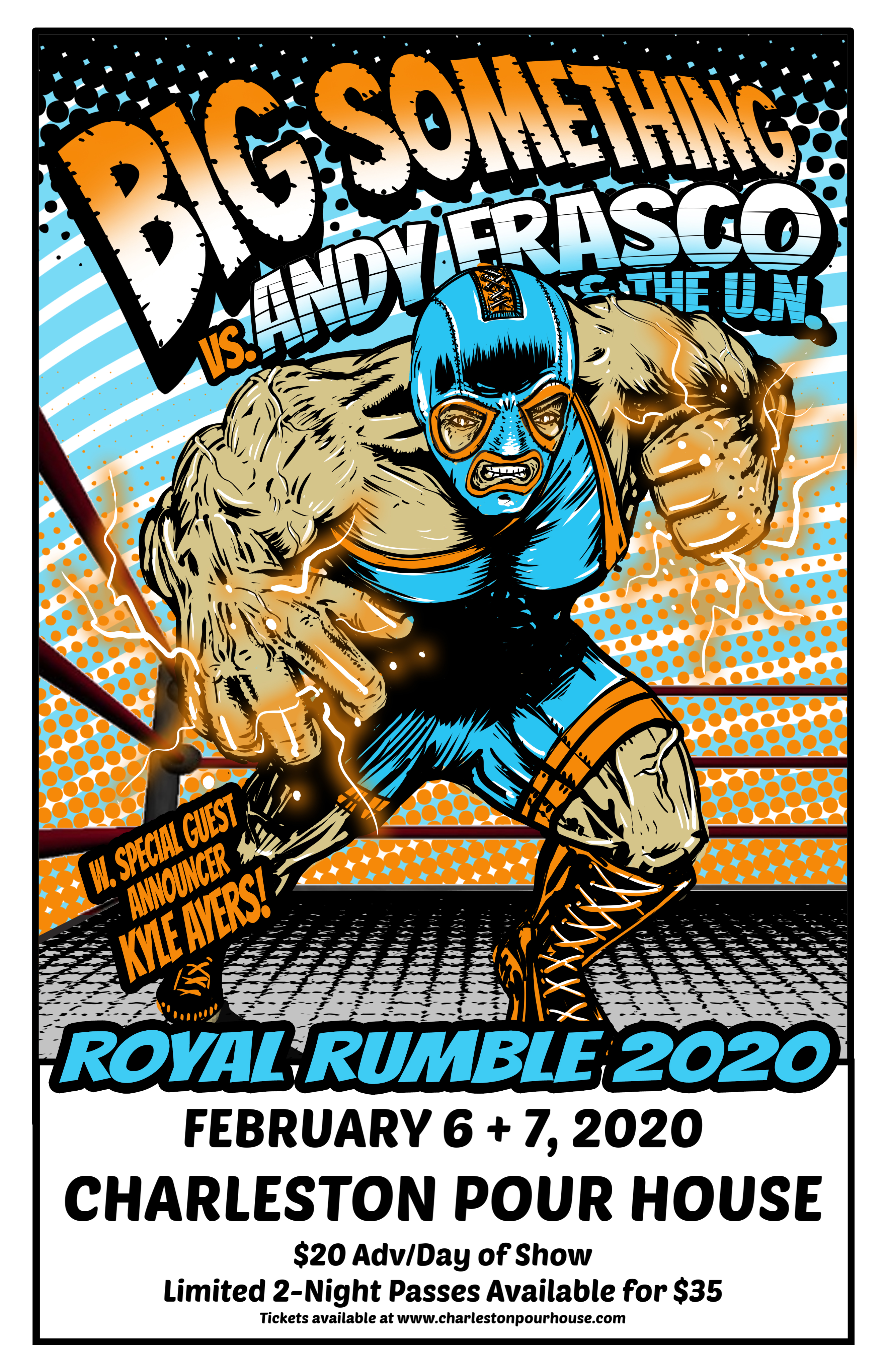 Big Something Andy Frasco The Un Royal Rumble 2020 2 6 20 2 7 20 Special Guest Royal Rumble Music Venue