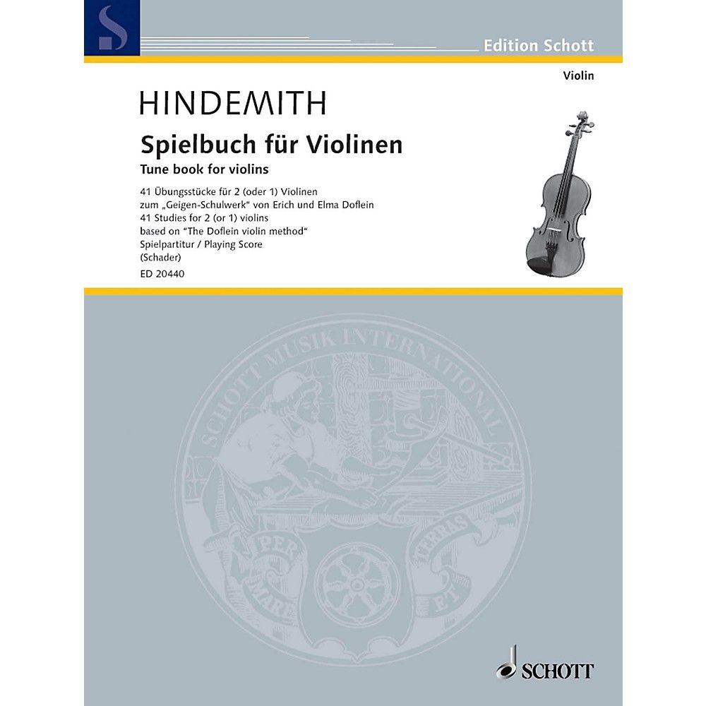 Schott Tune Book For Violins 41 Studies For 2 Or 1 Violins Based On The Doflein Violin Method Schott Series In 2020 Hymn Sheet Music Violin Sheet Music