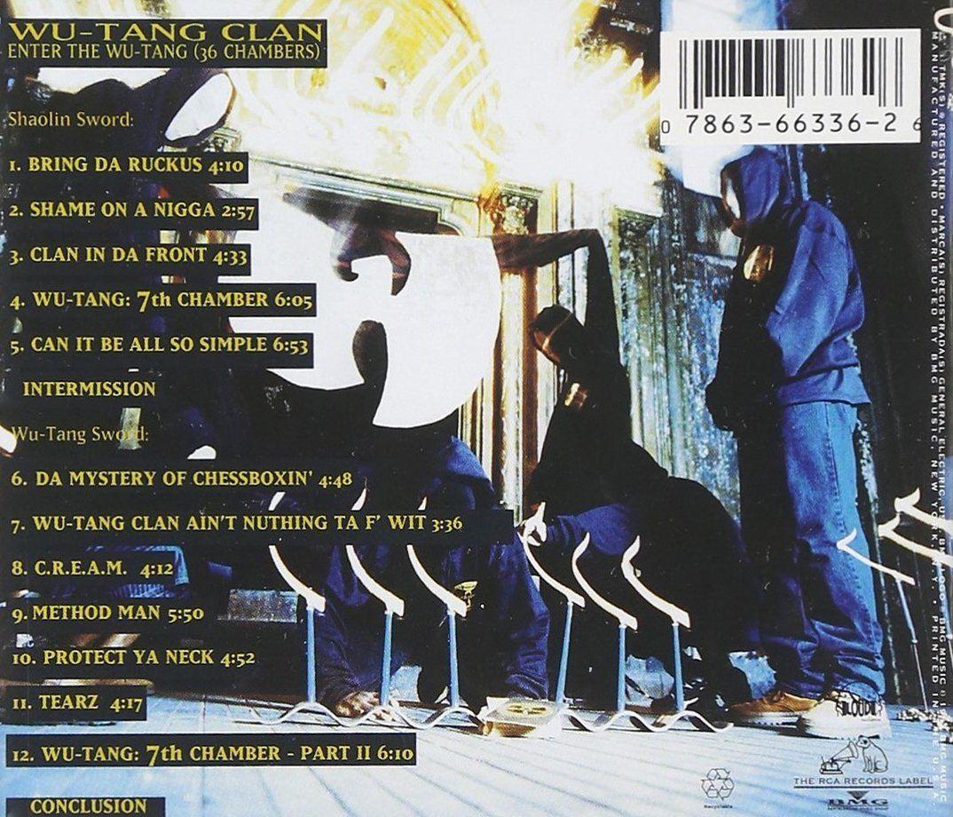 Wu Tang Clan Enter The Wu Tang 36 Chambers 1993 Hip Hop Back Cover Wu Tang Clan Wu Tang Music Album Covers