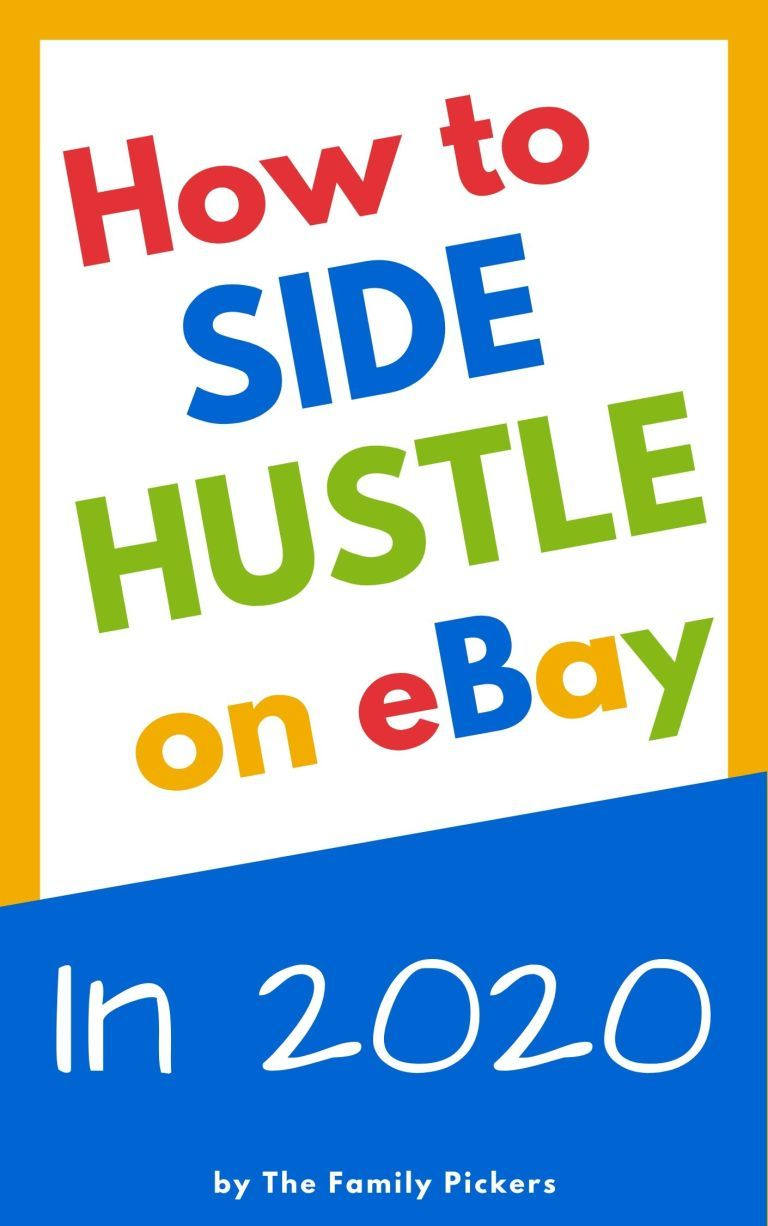How to Side Hustle on eBay in 2020 in 2020 Things to