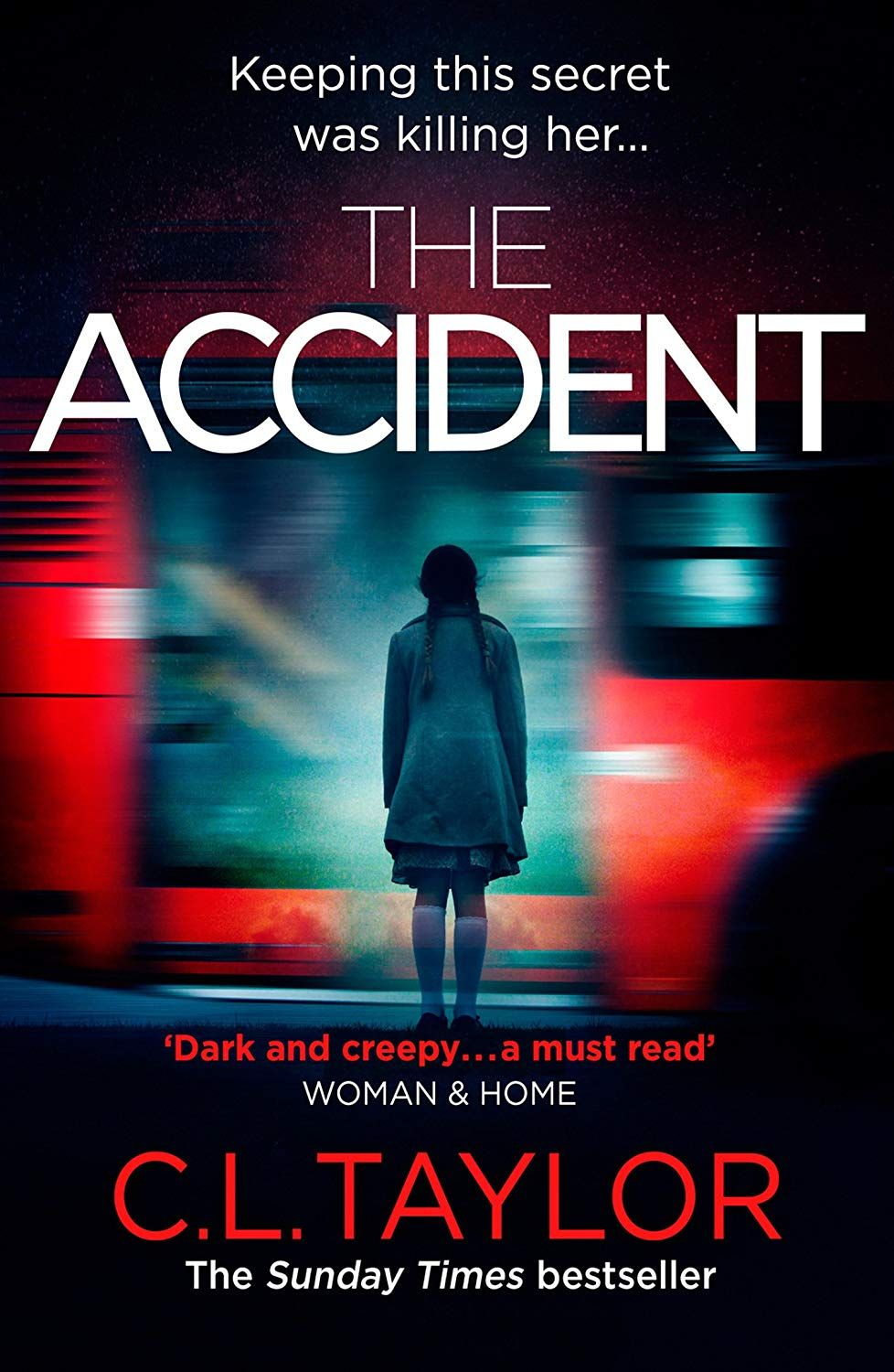 The Accident The Bestselling Psychological Thriller Ebook C L