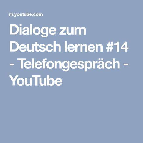 Dialoge zum Deutsch lernen 14 Telefongespräch YouTube