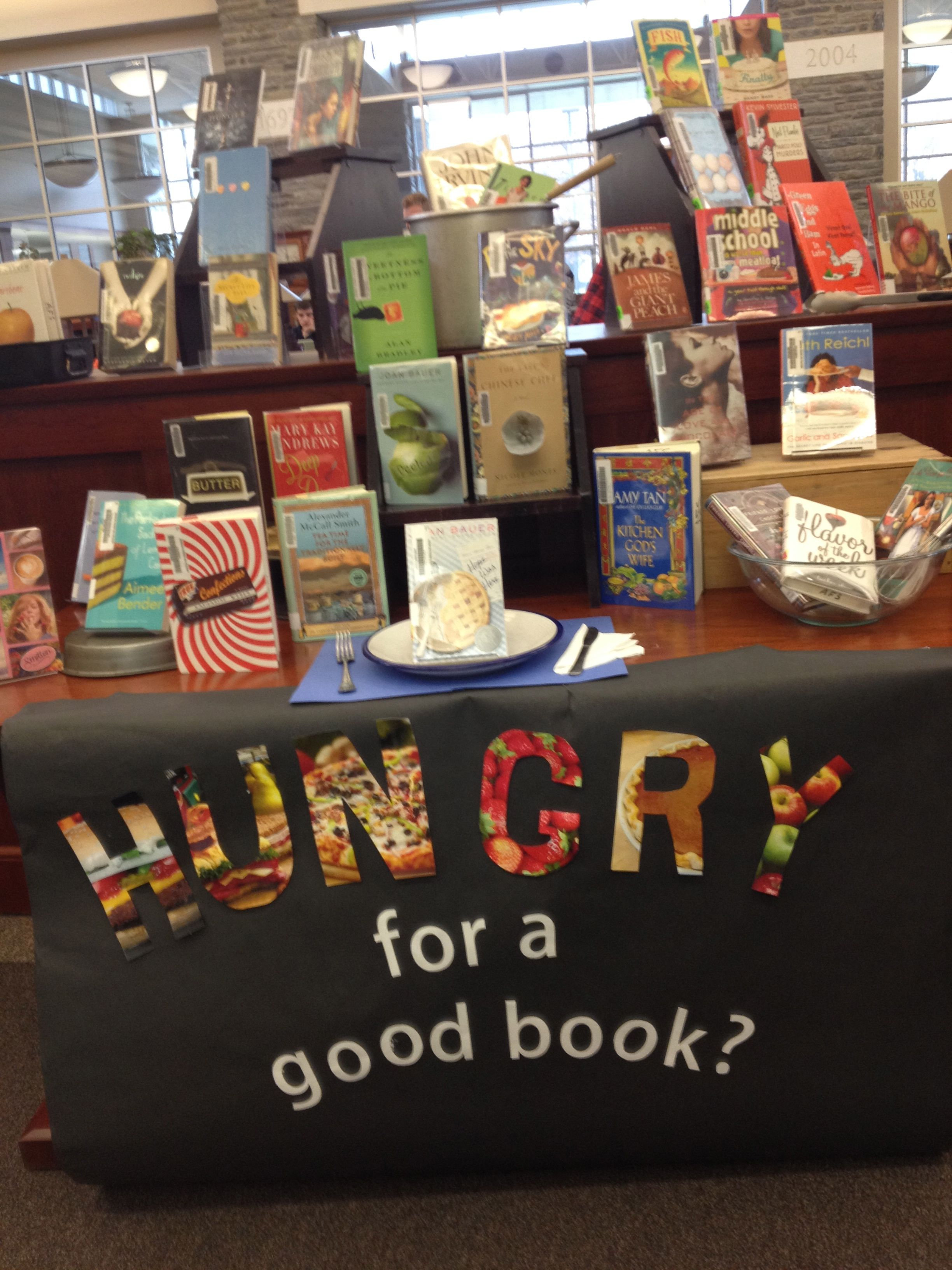 Hungry Good Book #librarydisplays #tlchat