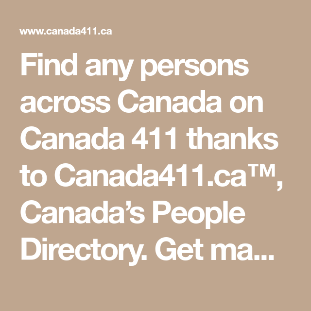 Find any persons across Canada on Canada 411 thanks to