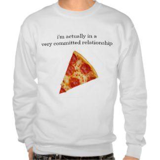 Funny Pizza Relationship Sweatshirt - lifestylerstore - http://www.lifestylerstore.com/funny-pizza-relationship-sweatshirt/