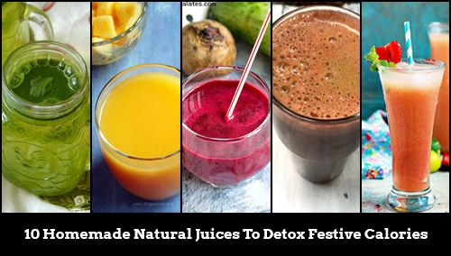 10 Homemade Natural Juice Recipes To Detox Festive Calories