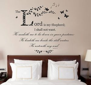 Perfect Psalm 23, Bible Quote / Verse, Christian Vinyl Wall Art Sticker, Bedroom,  Study Design Ideas