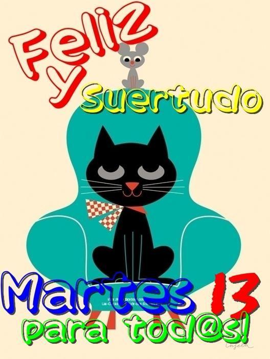 Feliz Martes 13 Imagen De Martes Martes 13 Y Martes
