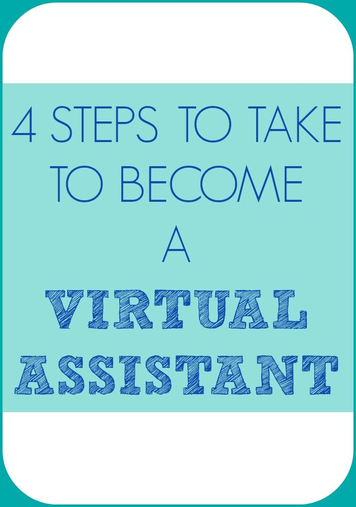 4 Steps To Take To Become A Virtual Assistant Virtual assistant - office assistant job description