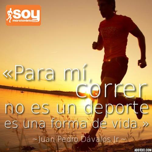 Correr No Es Un Deporte Es Una Forma De Vida Frases Running Maratón Soymaratonista Entrenamiento Para Correr Motivación Para Correr Frases De Correr
