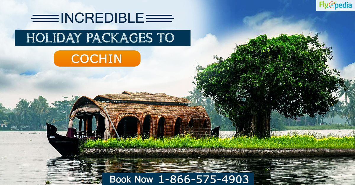 Enjoy Incredible Holiday Packages to #Cochin. Get amazing deals on your trip & have a memorable Cochin tour. Book Now!  For more information call us at- 1-866-575-4903 (Toll-Free).  #flightstoCochin #flighttickets #DiscountableAirfare #bestAirfare #TravelDeals #BookNow #SaveMore